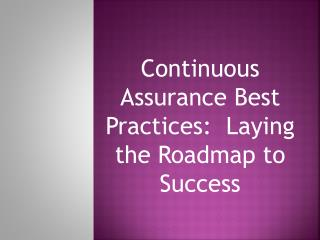 Continuous Assurance Best Practices:  Laying the Roadmap to Success