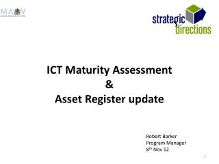 ICT Maturity  Assessment & Asset Register update
