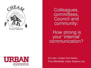 Colleagues, committees, Council and community:  How strong is your 'internal' communication?