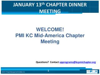 JANUARY 13 th  CHAPTER DINNER MEETING