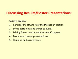 Discussing Results/Poster Presentations: