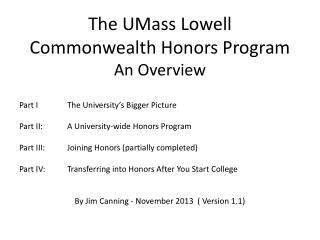 The UMass Lowell Commonwealth Honors Program An  Overview