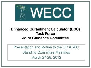Enhanced Curtailment Calculator (ECC) Task Force Joint Guidance Committee
