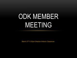 ODK Member Meeting