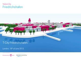 T-City Friedrichshafen.