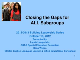 Closing the Gaps for ALL Subgroups