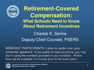 Retirement-Covered Compensation: What Schools Need to Know About Retirement Incentives