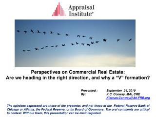 """Perspectives on Commercial Real Estate: Are we heading in the right direction, and why a """"V"""" formation?"""