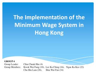 The Implementation of the Minimum  W age  S ystem in Hong Kong
