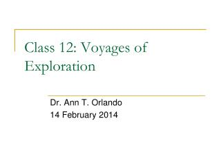 Class  12:  Voyages of Exploration