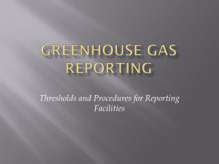 Greenhouse gas reporting