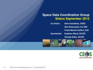 Space Data Coordination Group  Status September 2012