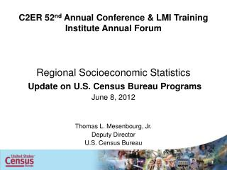 C2ER 52 nd  Annual Conference & LMI Training Institute Annual Forum