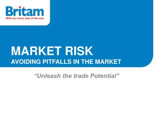 MARKET RISK AVOIDING PITFALLS IN THE MARKET