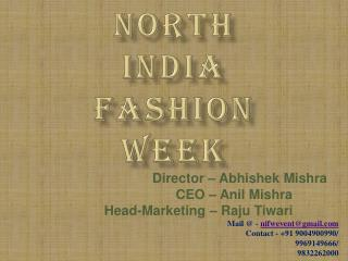 NORTH  INDIA FASHION WEEK