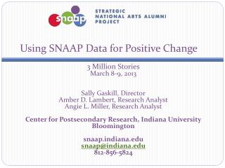 Using SNAAP Data for Positive Change