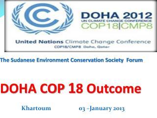 The Sudanese Environment Conservation Society  Forum DOHA  COP  1 8  Outcome