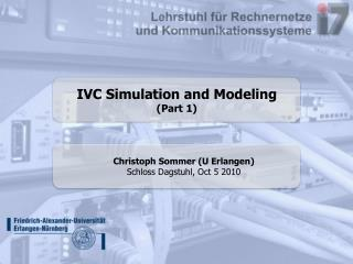IVC Simulation and Modeling (Part 1)