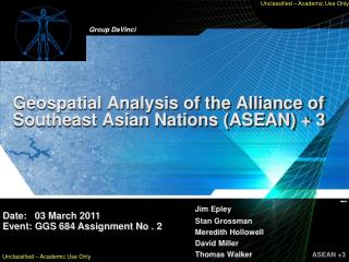 Geospatial Analysis of the Alliance of Southeast Asian Nations (ASEAN) + 3