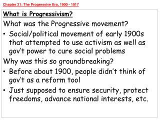 Chapter  21: The Progressive Era, 1900 - 1917