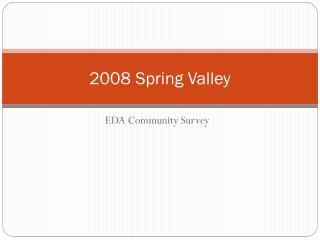 2008 Spring Valley