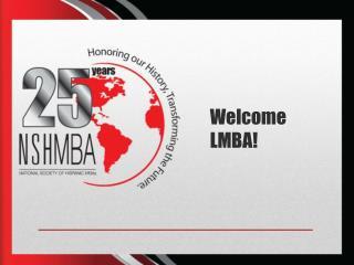 Welcome LMBA!