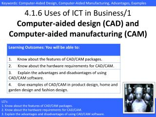 4.1.6 Uses of ICT in Business/1 Computer-aided design (CAD) and Computer-aided manufacturing (CAM)