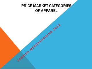 Price Market Categories  of apparel