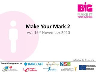 Make Your Mark 2