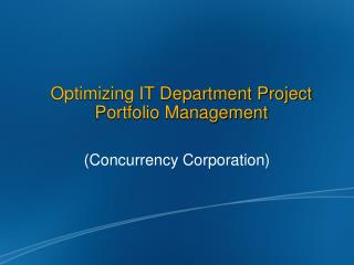 Optimizing IT Department Project Portfolio Management