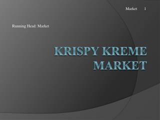 Krispy Kreme Market