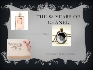 THE 88 YEARS OF CHANEL
