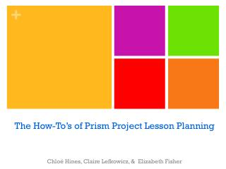 The How-To's of Prism Project Lesson Planning
