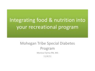 Integrating food & nutrition into your recreational program