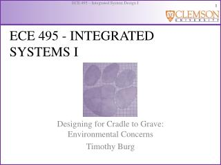 ECE 495 - INTEGRATED SYSTEMS I