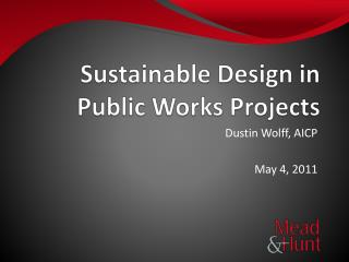 Sustainable Design in Public Works Projects