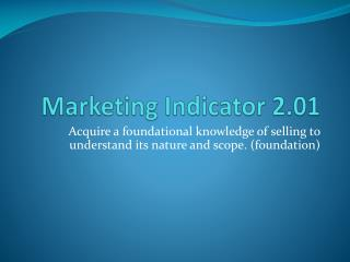 Marketing Indicator 2.01
