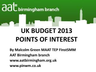 UK BUDGET 2013 POINTS OF INTEREST