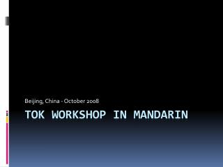 ToK  workshop in mandarin