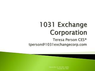 1031 Exchange Corporation