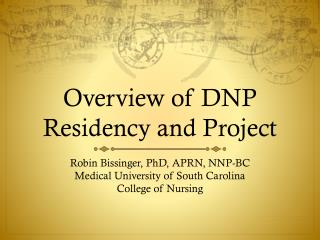 Overview of DNP Residency and Project