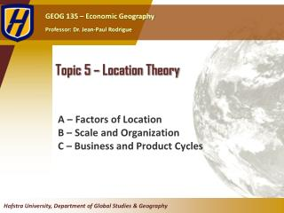 Topic 5 – Location Theory