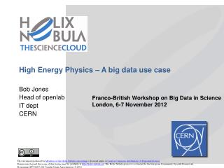 High Energy Physics –  A big data  use case