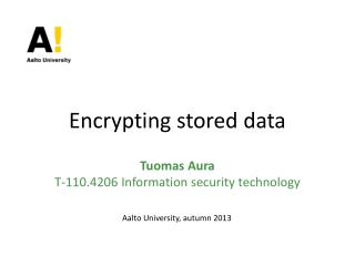 Encrypting stored data