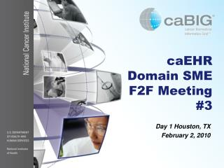 caEHR  Domain SME   F2F Meeting #3