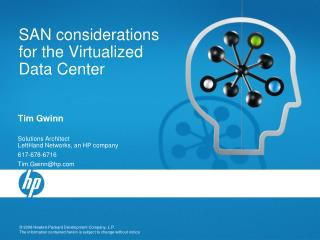 SAN considerations for the  Virtualized  Data Center