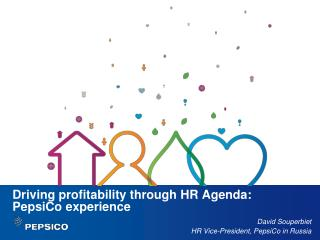 Driving profitability through HR Agenda:  PepsiCo experience