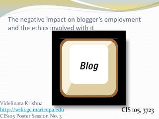 The negative impact on blogger's employment and the ethics involved with it