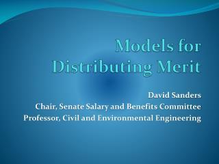 Models  for  Distributing Merit