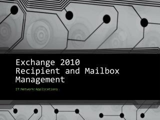 Exchange 2010 Recipient and Mailbox Management